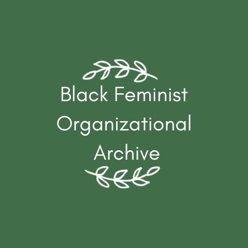 Black Feminist Organizational Archive Learning Space