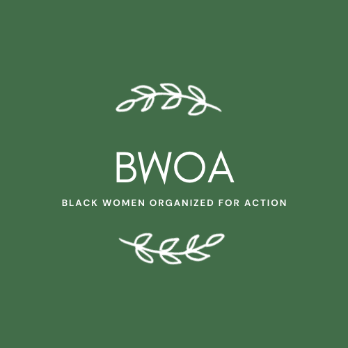 graphic that reads BWOA Black women organized for Action
