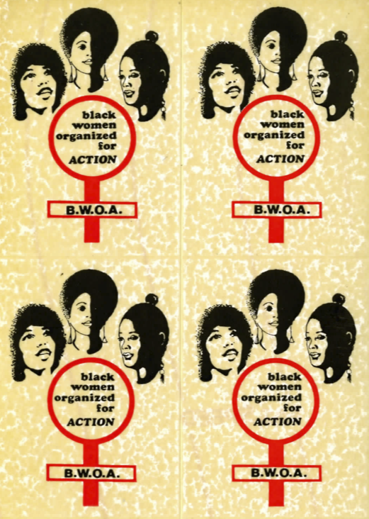 stickers that say B.W.O.A. Black Women Organized for Action with three black women with different hairstyles
